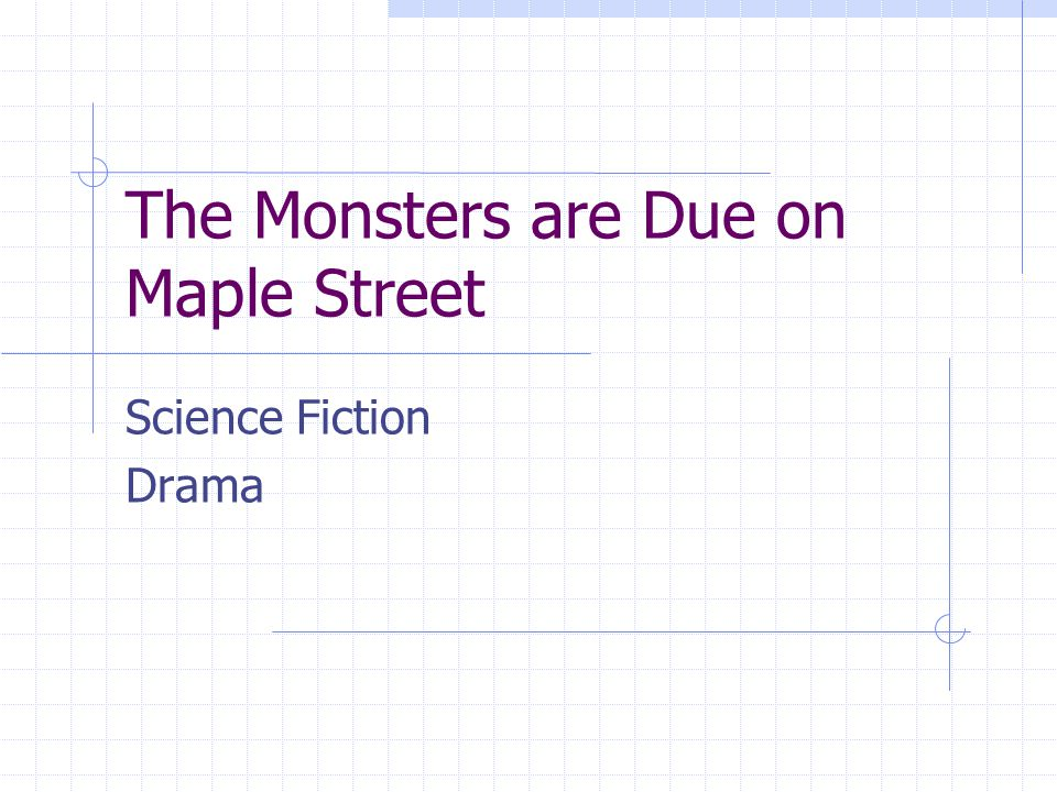 The Monsters are Due on Maple Street Science Fiction Drama
