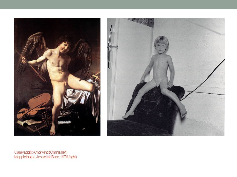 Caravaggio: Amor Vincit Omnia (left) Mapplethorpe: Jessie McBride, 1976 (right)