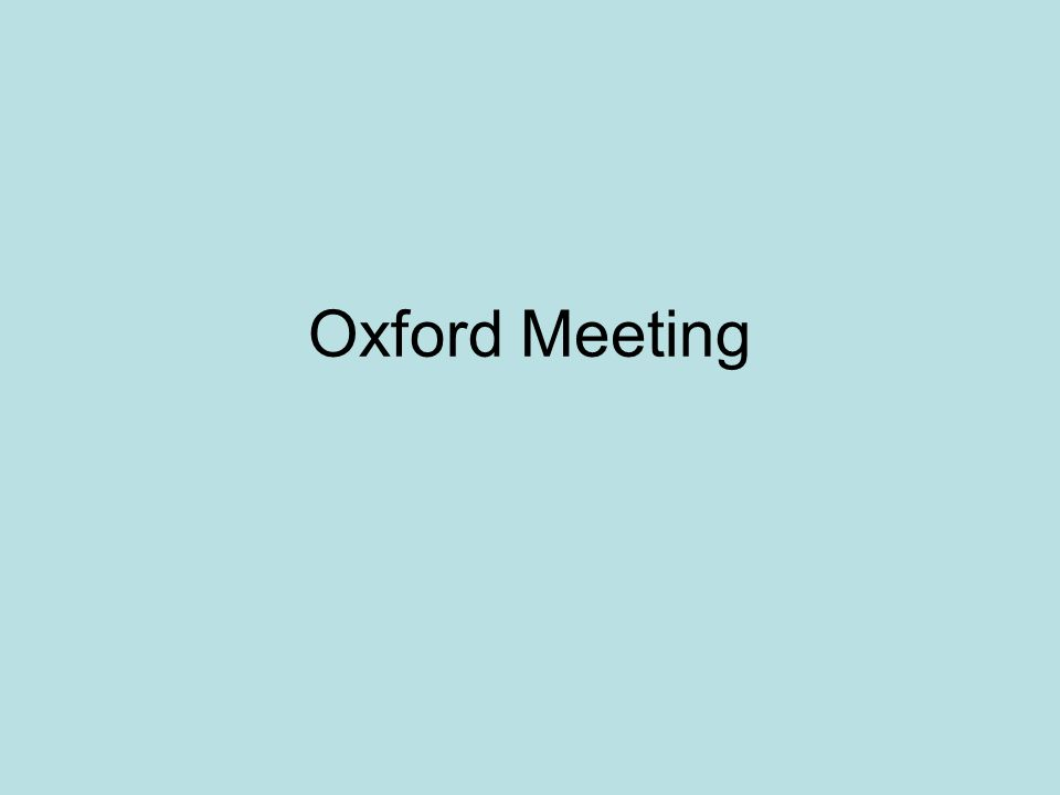 Oxford Meeting