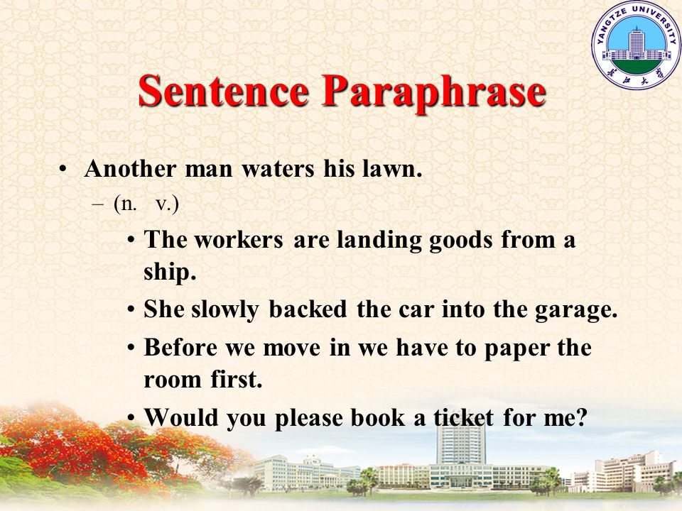 Sentence Paraphrase Another man waters his lawn. –(n.
