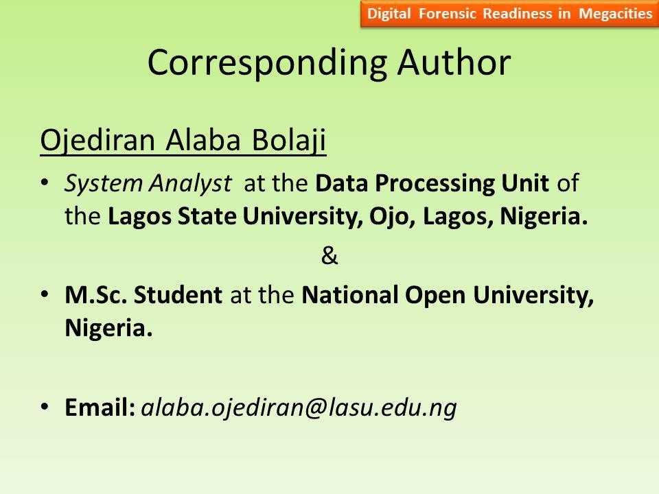 Corresponding Author Ojediran Alaba Bolaji System Analyst at the Data Processing Unit of the Lagos State University, Ojo, Lagos, Nigeria.