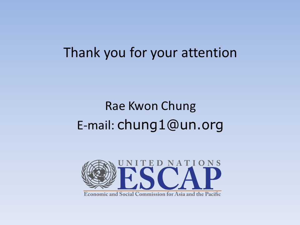 Thank you for your attention Rae Kwon Chung E-mail: chung1@un.org