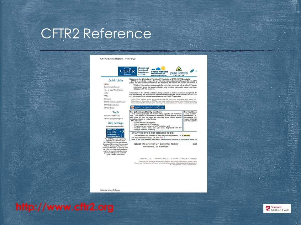 CFTR2 Reference http://www.cftr2.org
