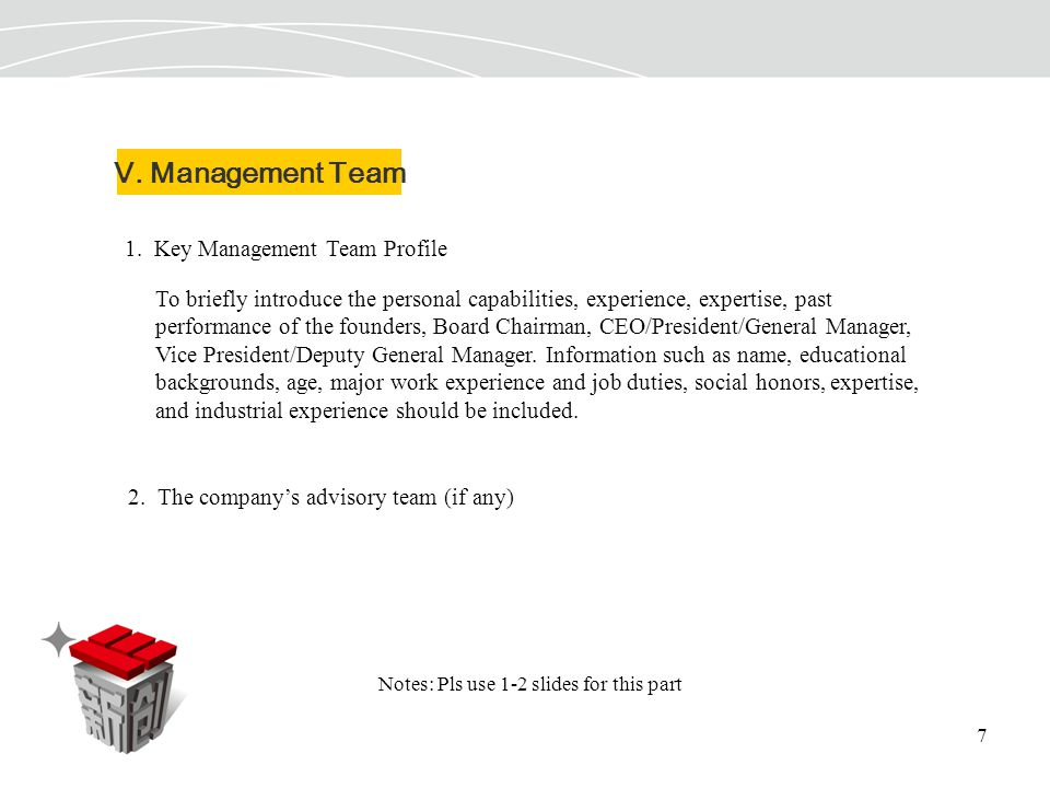 7 V. Management Team 1.