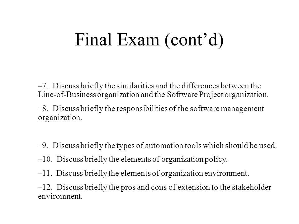 –13.Discuss briefly the three core management metrics.
