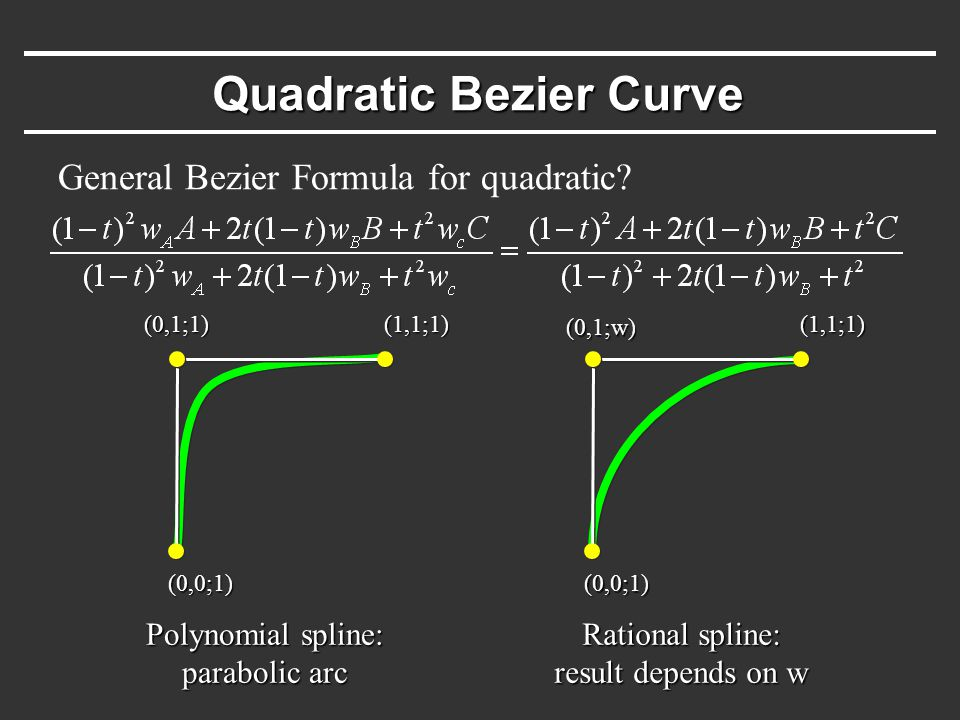 Quadratic Bezier Curve General Bezier Formula for quadratic.