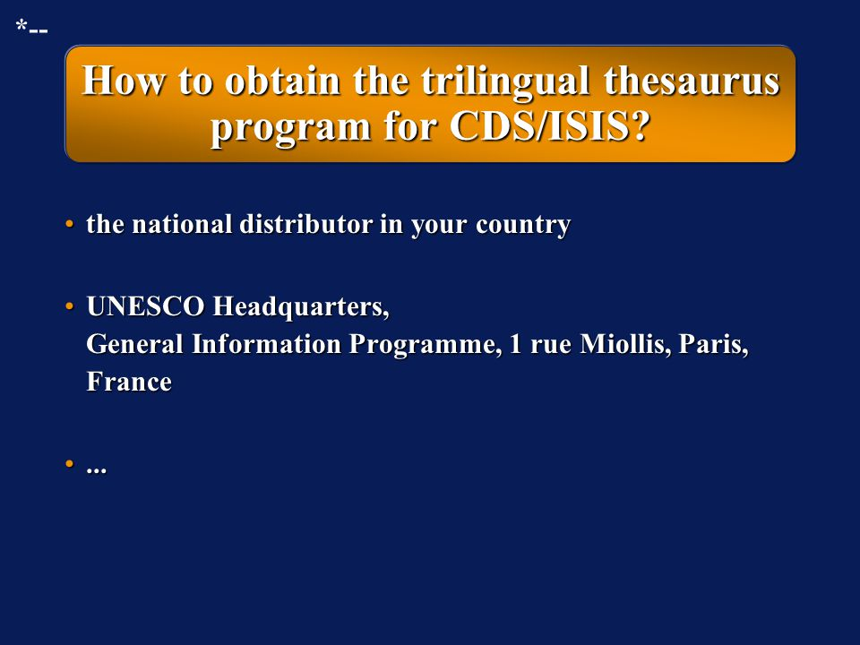 Trilingual thesaurus program module for CDS/ISIS: further properties In each record describing a term, a field for a scope note is present.In each rec