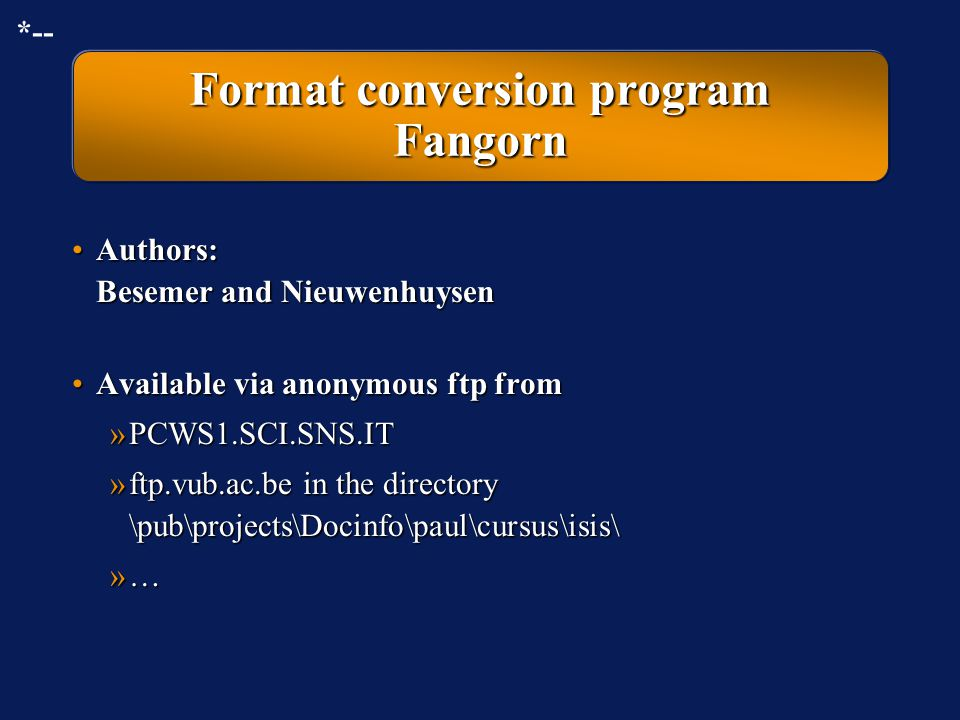 Conversion and batch input in the case of a CDS/ISIS database File with database records in ASCII with field tags Fangorn program + Conversion specifi