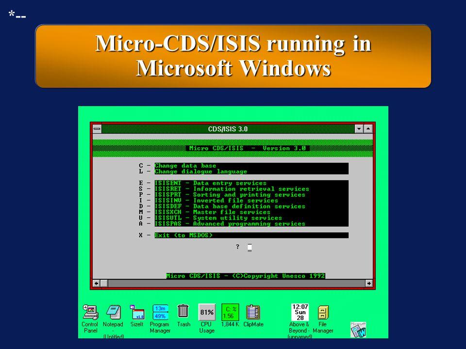 Micro-CDS/ISIS: original main menu on the display *--