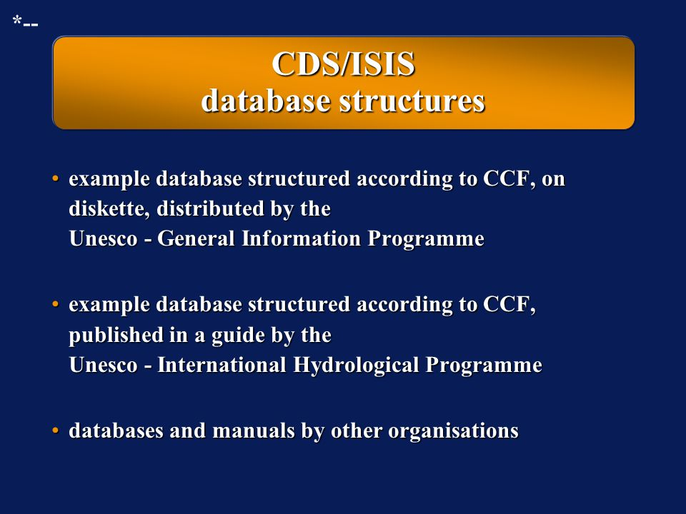 CDS/ISIS is available free of charge From National distributors approved by UnescoFrom National distributors approved by Unesco From subject-oriented