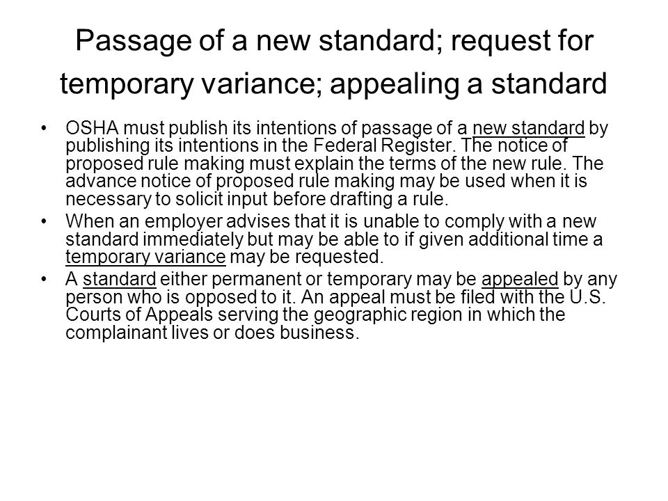 Passage of a new standard; request for temporary variance; appealing a standard OSHA must publish its intentions of passage of a new standard by publi