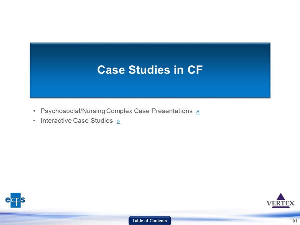 101 Case Studies in CF Psychosocial/Nursing Complex Case Presentations »» Interactive Case Studies »» Table of Contents