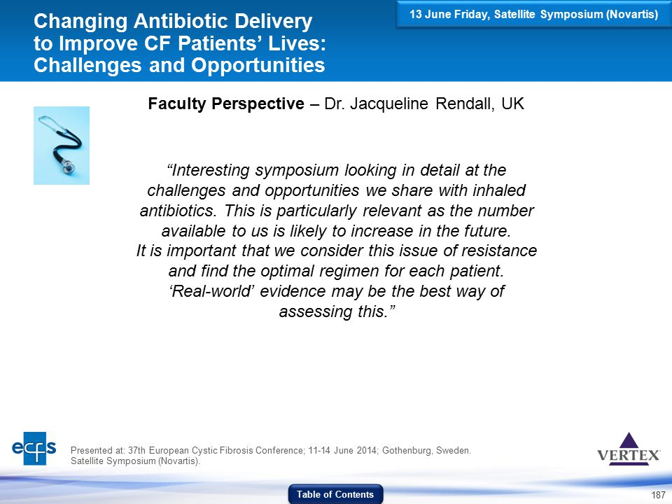 """187 Changing Antibiotic Delivery to Improve CF Patients' Lives: Challenges and Opportunities Faculty Perspective – Dr. Jacqueline Rendall, UK """"Interes"""