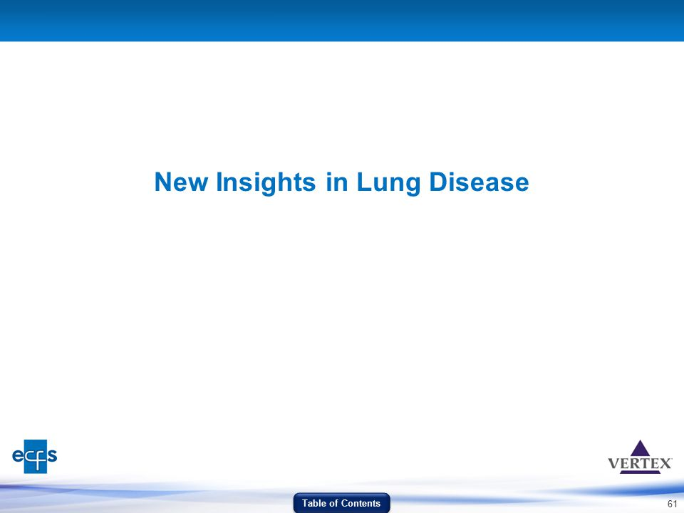 61 New Insights in Lung Disease Table of Contents