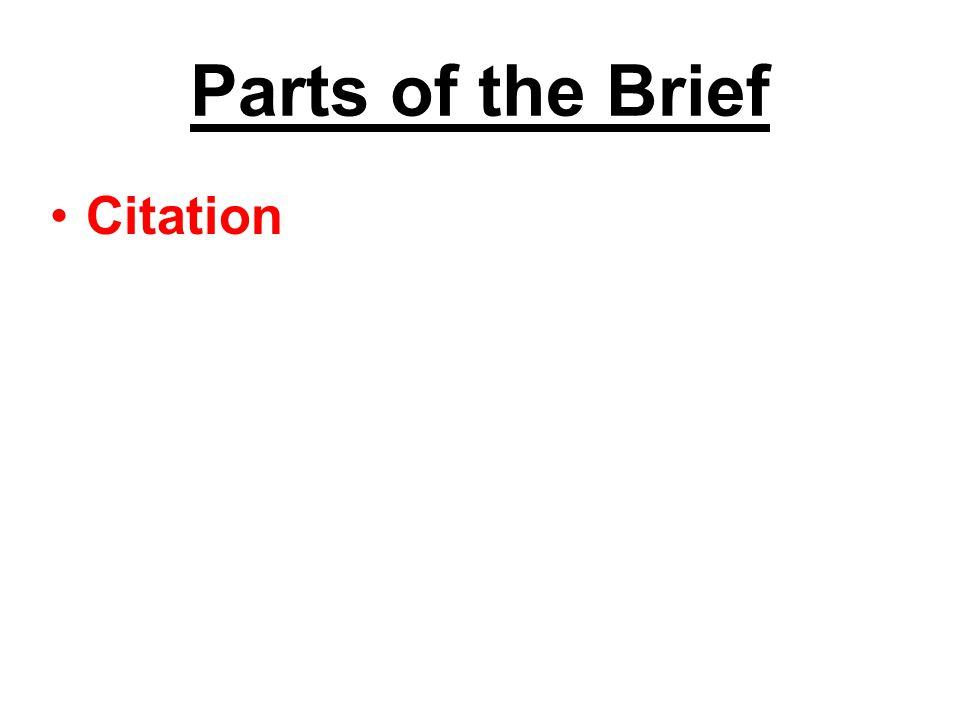 Parts of the Brief Citation