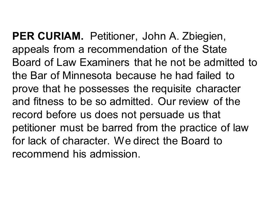 PER CURIAM. Petitioner, John A.