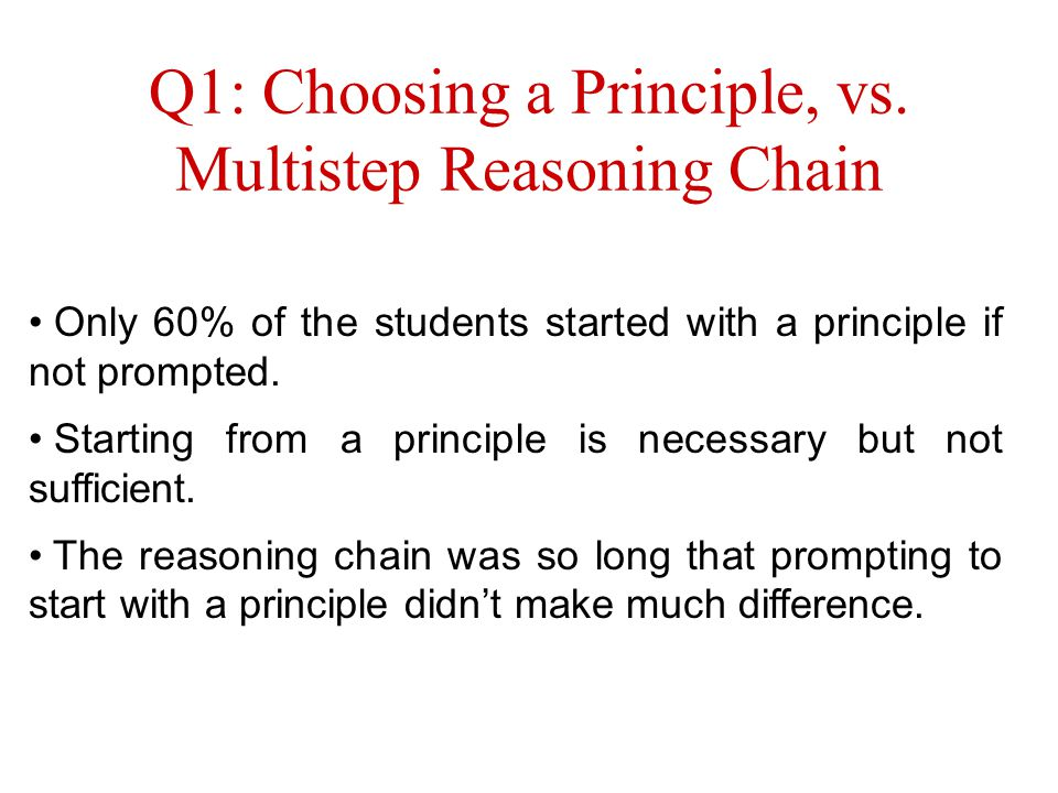 Q1: Choosing a Principle, vs.