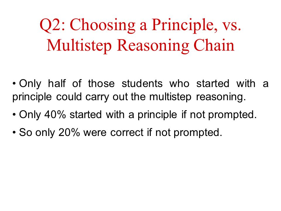 Q2: Choosing a Principle, vs.