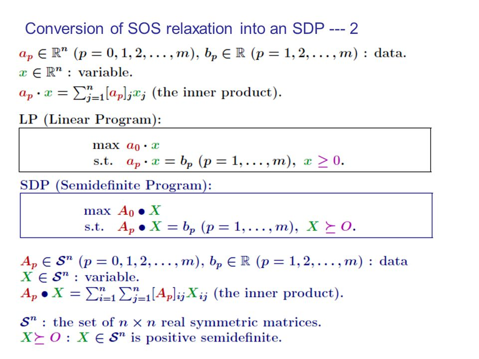 Conversion of SOS relaxation into an SDP --- 1