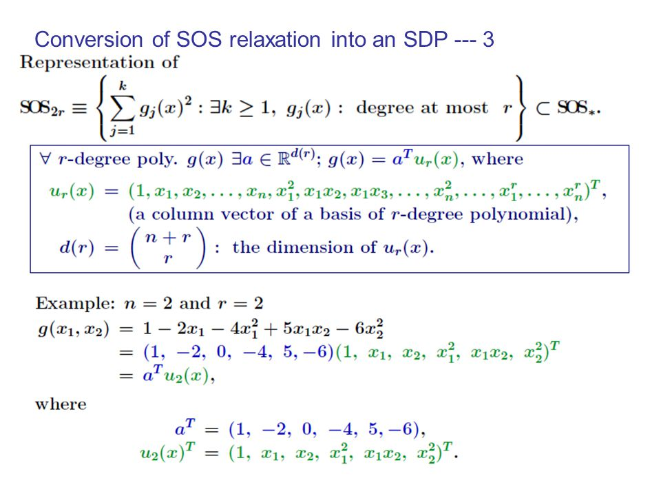 Conversion of SOS relaxation into an SDP --- 2