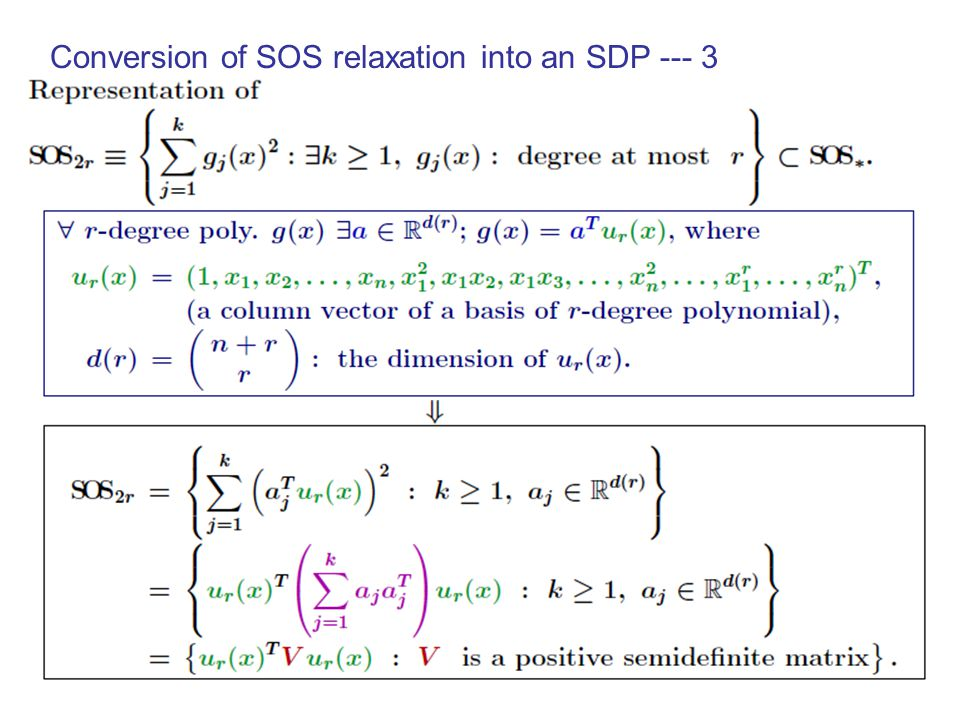 Conversion of SOS relaxation into an SDP --- 3