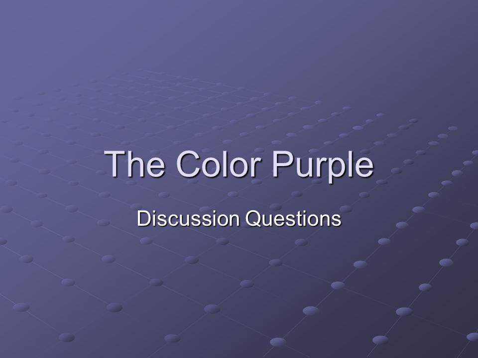 The Color Purple Discussion Questions