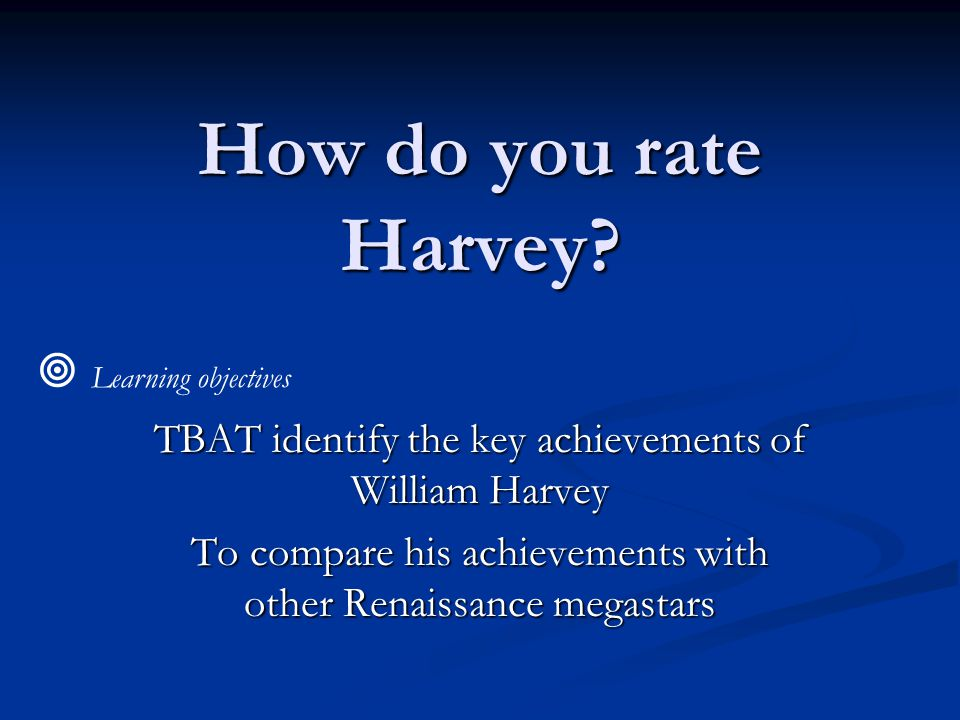 How do you rate Harvey.