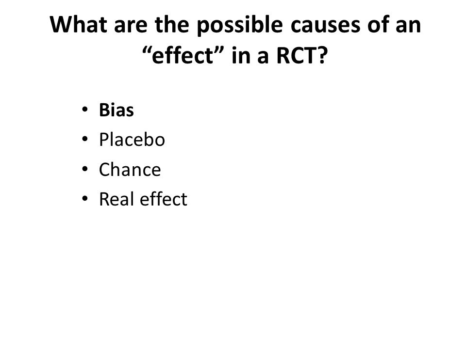 Bias Placebo Chance Real effect