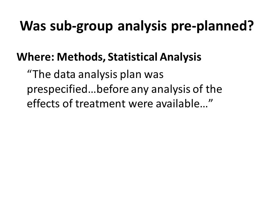 Was sub-group analysis pre-planned.