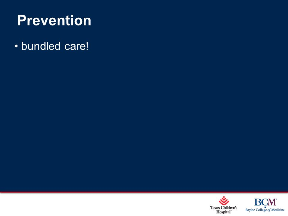 Page 46 xxx00.#####.ppt 5/9/2015 12:01:59 AM Prevention bundled care!
