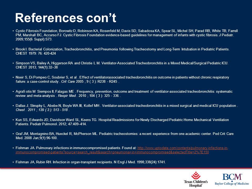 Page 52 xxx00.#####.ppt 5/9/2015 12:01:59 AM References con't Cystic Fibrosis Foundation, Borowitz D, Robinson KA, Rosenfeld M, Davis SD, Sabadosa KA,