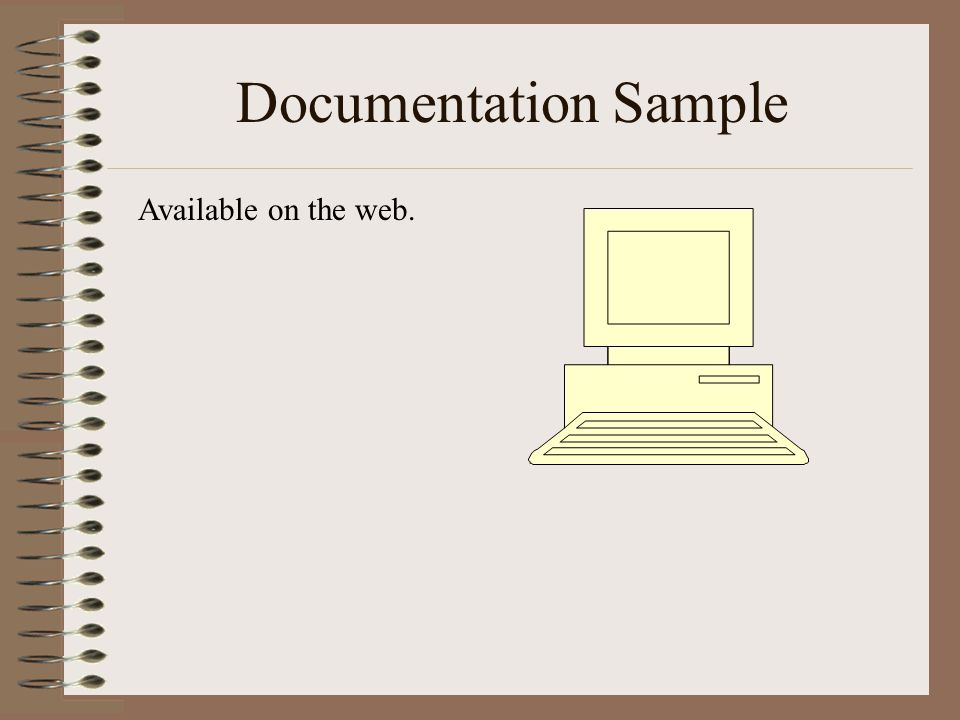 Documentation Sample Available on the web.