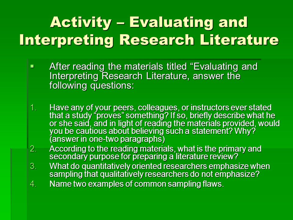 Activity – Evaluating and Interpreting Research Literature 1.Name a trait, other than the ones mentioned in this chapter that you think are inherently difficult to measure.