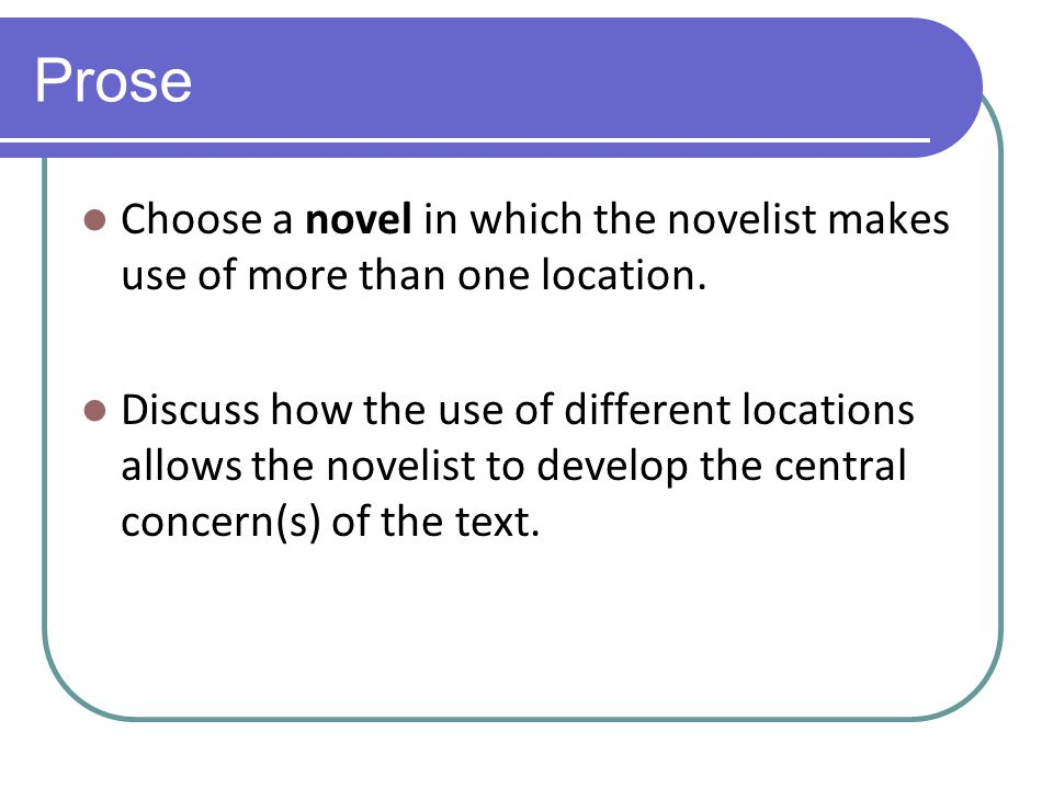 Prose Choose a novel in which a character reaches a crisis point.
