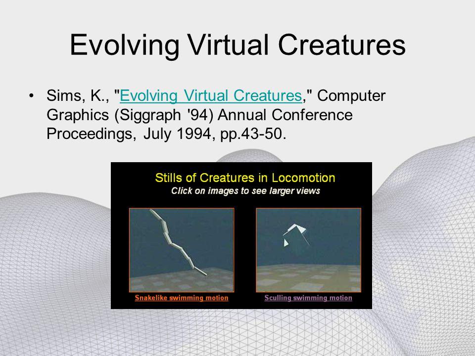 Evolving Virtual Creatures Sims, K.,