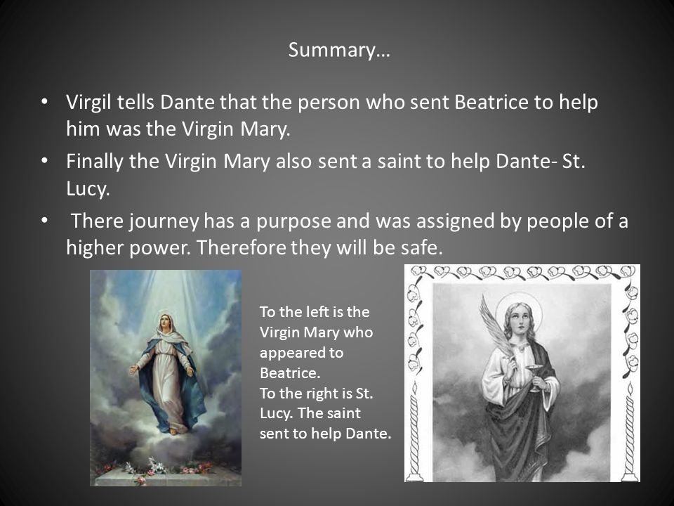 Virgil tells Dante that Beatrice asked him to help Dante.