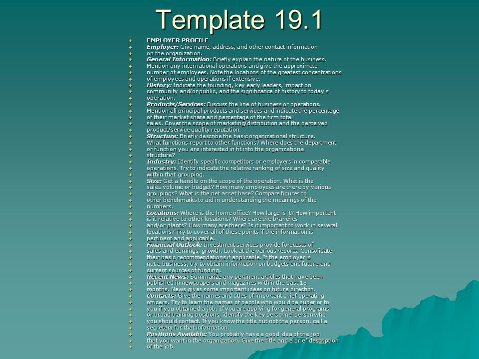 Template 19.1  EMPLOYER PROFILE  Employer: Give name, address, and other contact information  on the organization.