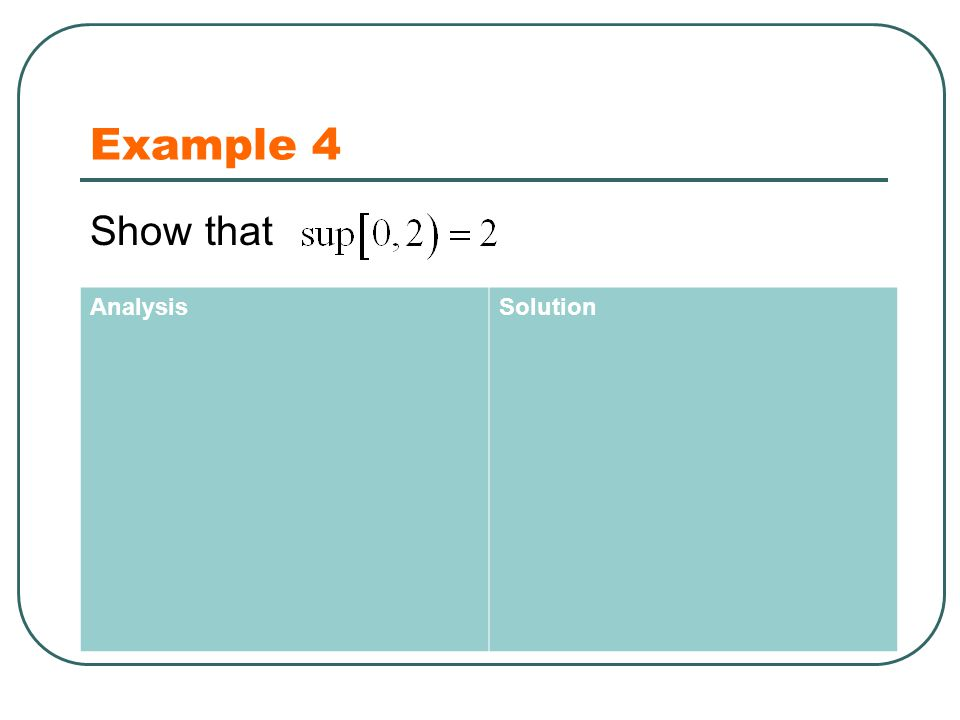 Example 4 Show that AnalysisSolution