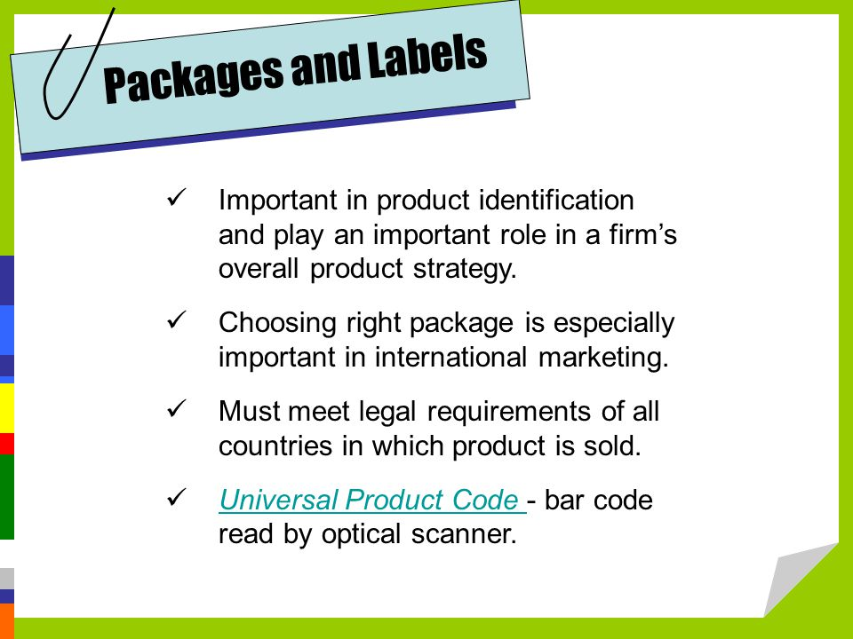Important in product identification and play an important role in a firm's overall product strategy.