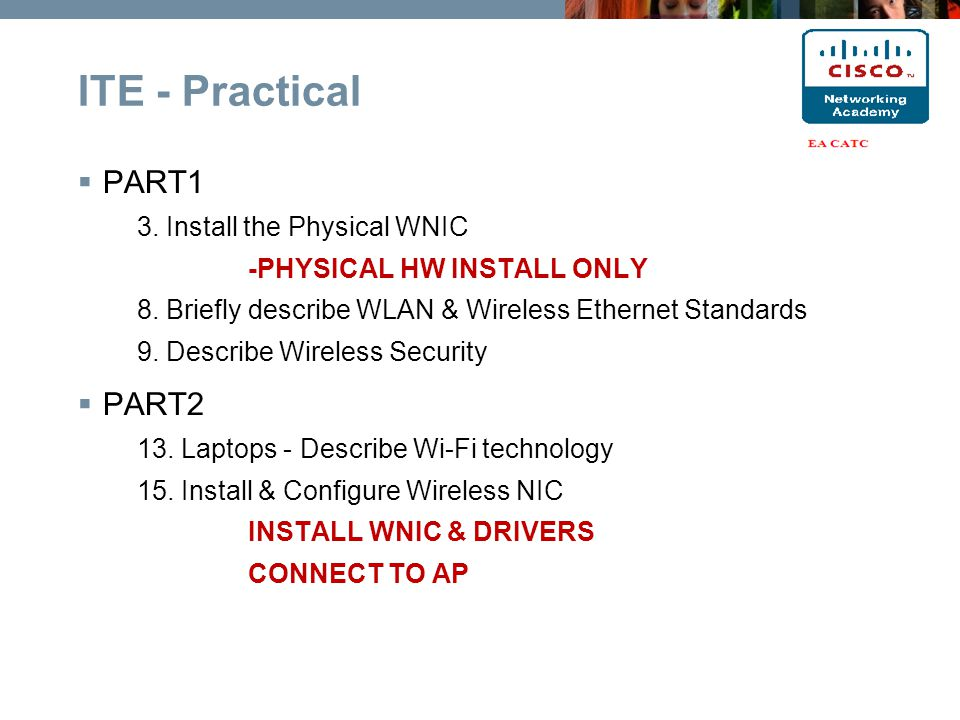 PART1 3. Install the Physical WNIC -PHYSICAL HW INSTALL ONLY 8.