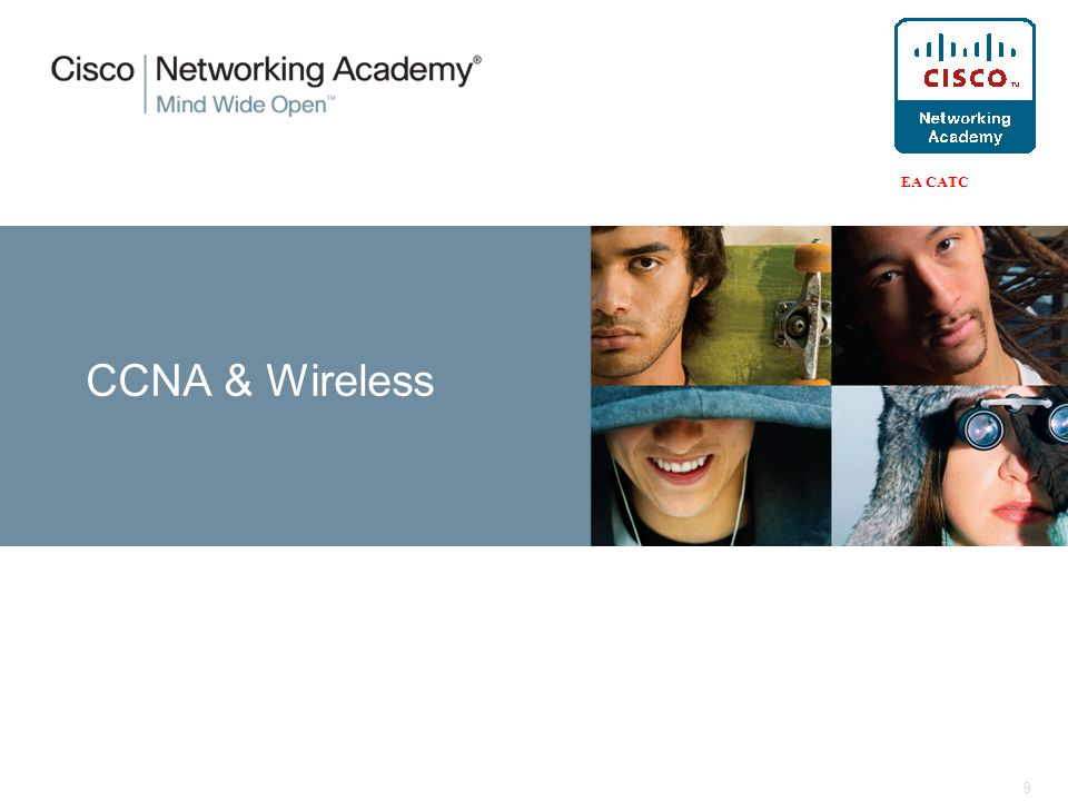 9 CCNA & Wireless