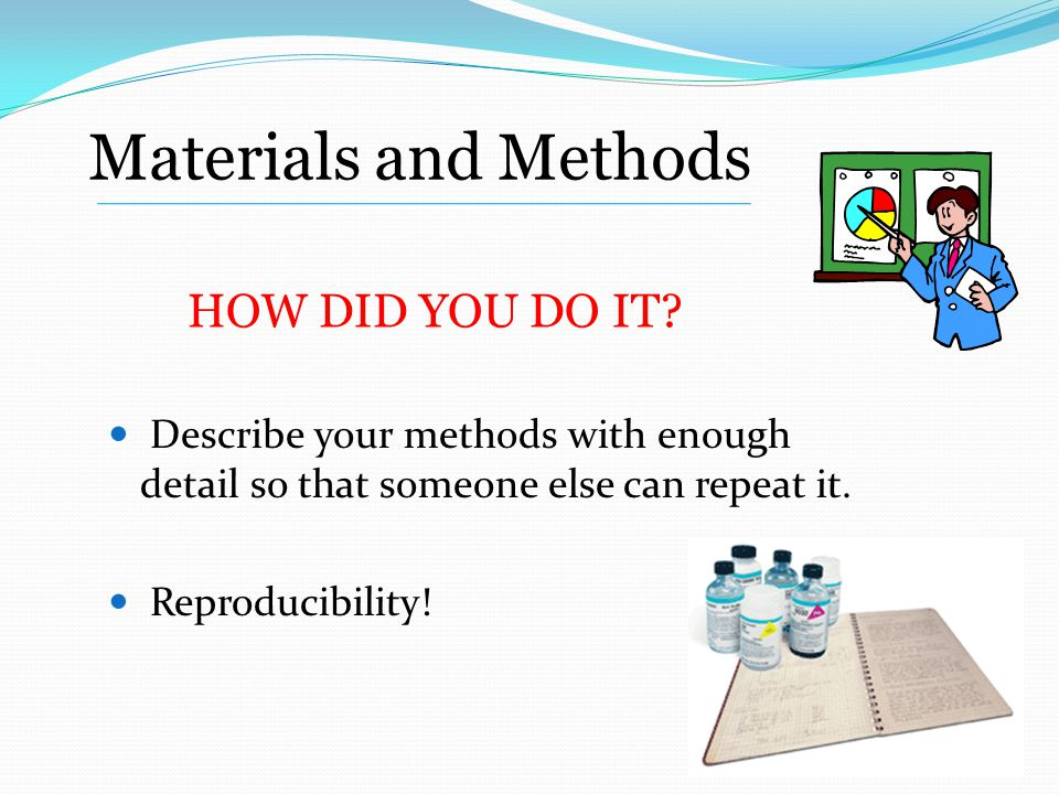 References in Methods Can refer to previous paper for methods you developed.