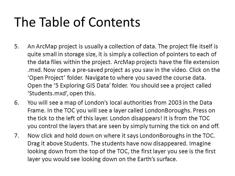 5.An ArcMap project is usually a collection of data.