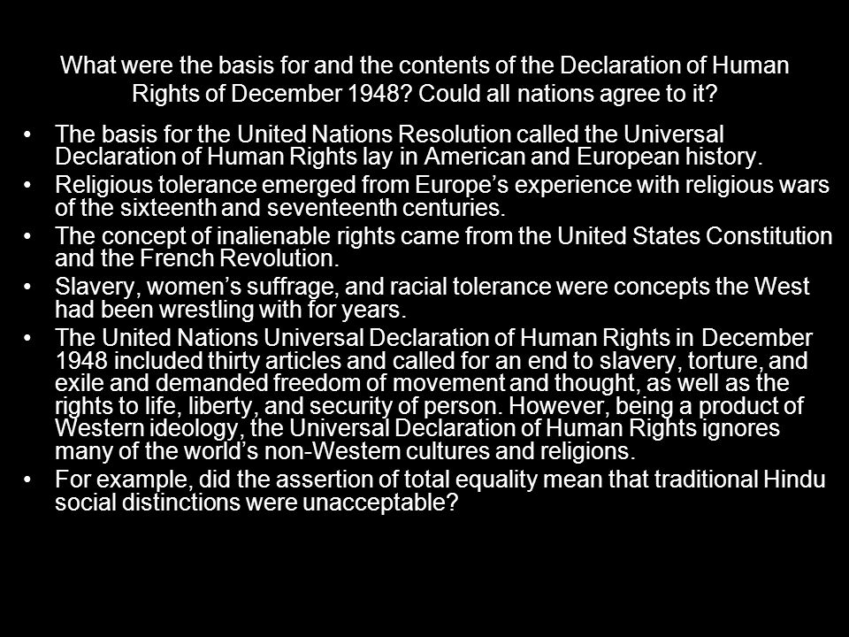 What were the basis for and the contents of the Declaration of Human Rights of December 1948.