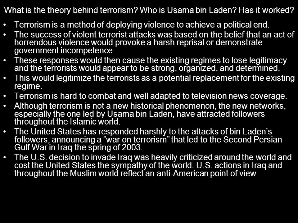What is the theory behind terrorism.Who is Usama bin Laden.