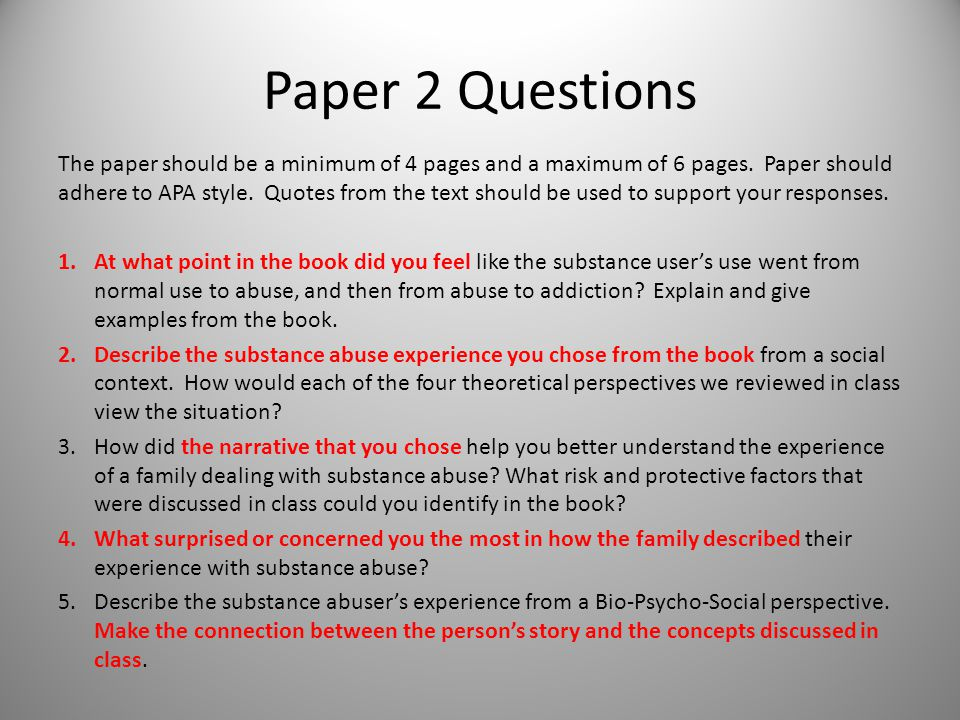 Paper 2 Questions The paper should be a minimum of 4 pages and a maximum of 6 pages.