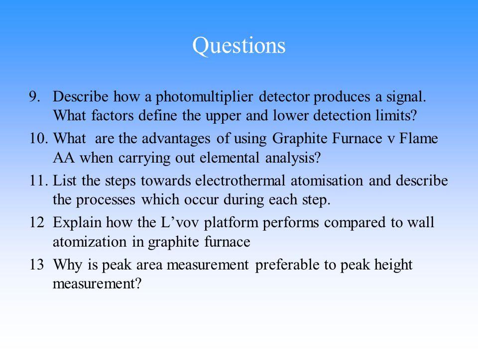 9.Describe how a photomultiplier detector produces a signal.