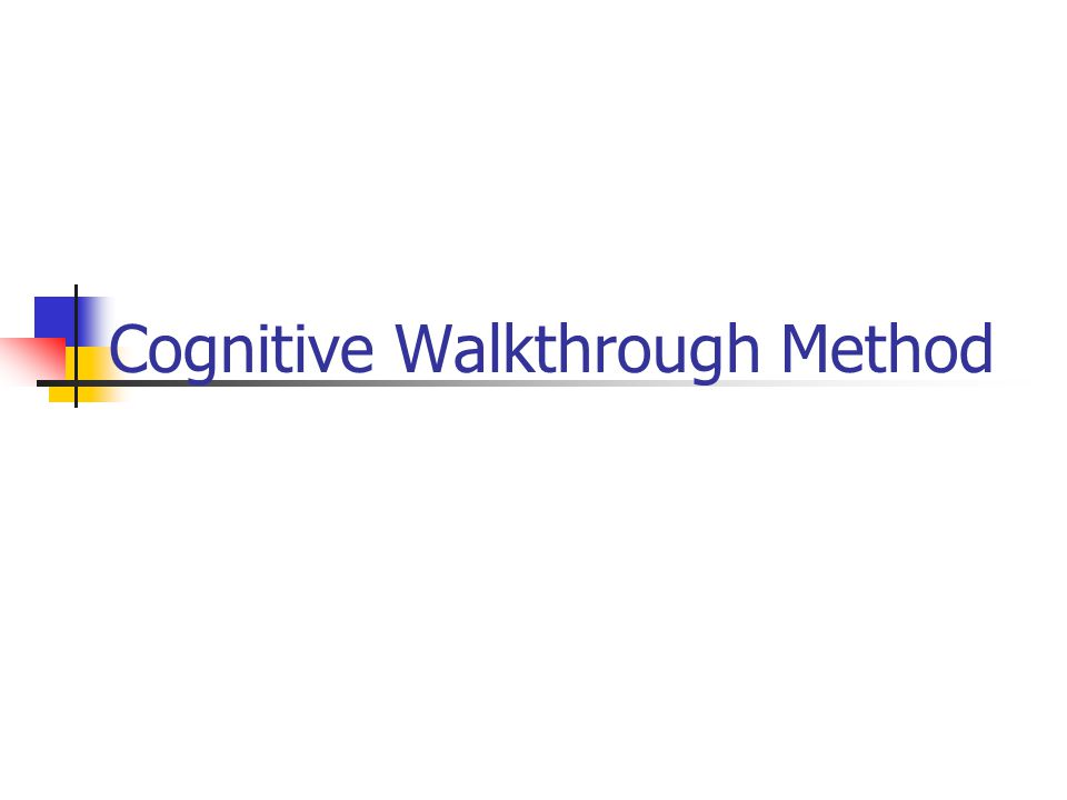 Cognitive Walkthrough Method