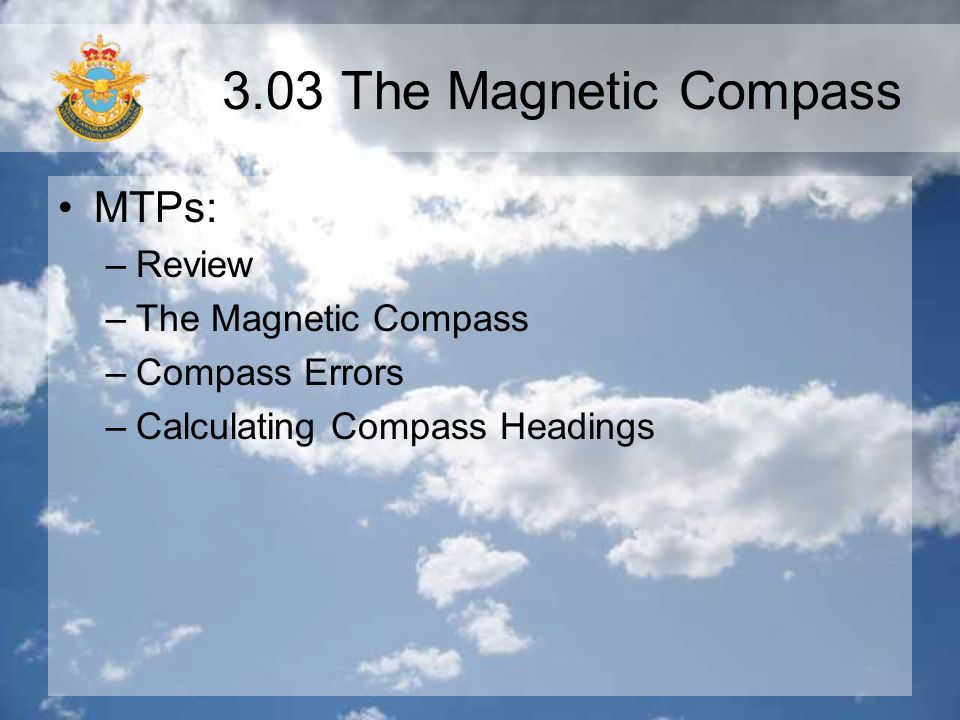 Magnetic Compass Acceleration and Deceleration Errors When an airplane changes its speed, this affects the compass.