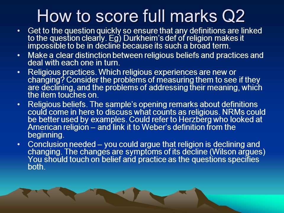 How to score full marks 1b Must do a brief conclusion to bring it together.